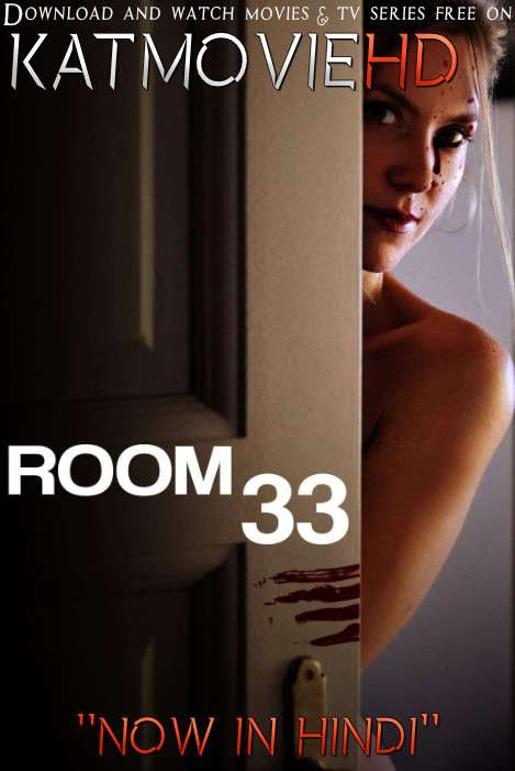 Room 33 (2009) [Dual Audio] [Hindi Dubbed (ORG) English] DVDRip 720p 480p HD [Full Movie]