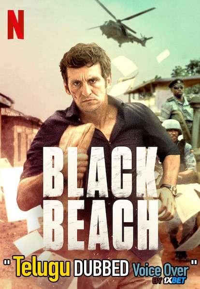 Black Beach (2020) Telugu Dubbed (Voice Over) & English [Dual Audio] WebRip 720p [1XBET]