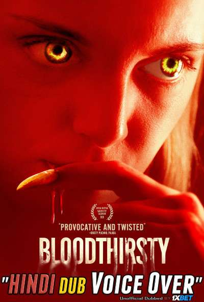 Bloodthirsty (2020) WebRip 720p Dual Audio [Hindi (Voice Over) Dubbed + English] [Full Movie]