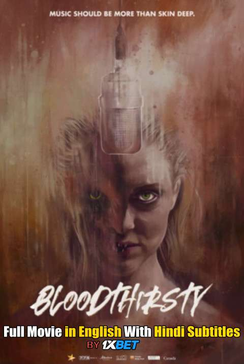 Bloodthirsty (2020) Full Movie [In English] With Hindi Subtitles | WebRip 720p [1XBET]