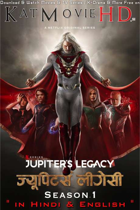 Jupiter's Legacy (Season 1) Hindi (5.1 DD) [Dual Audio] All Episodes | WEB-DL 1080p / 720p / 480p x264 | HEVC 10bit 2021 Netflix Series