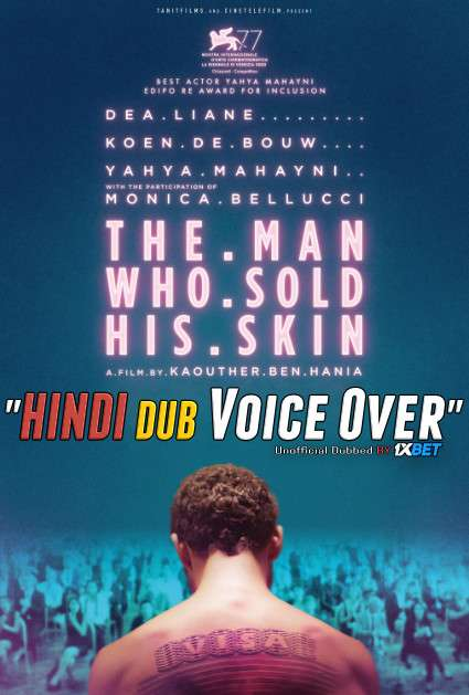 The Man Who Sold His Skin 2020 Hindi [Unofficial Dubbed & English] Dual Audio WebRip 720p