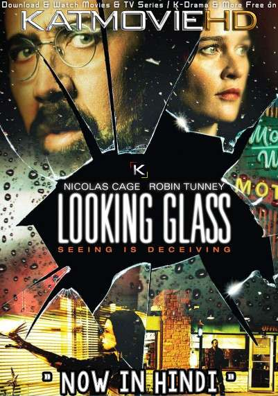 Looking Glass (2018) Hindi Dubbed (ORG) [Dual Audio] BRRIP 1080p 720p 480p HD [Full Movie]