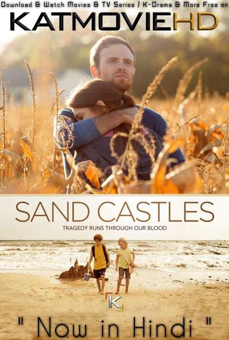 Sand Castles (2014) Hindi Dubbed (ORG) [Dual Audio] BRRIP 720p 480p HD [Full Movie]