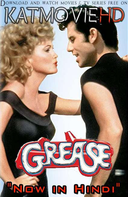 Grease (1978) [Dual Audio] [Hindi Dubbed (ORG) & English] BRRip 1080p 720p 480p HD [Full Movie]