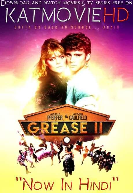 Grease 2 (1982) [Dual Audio] [Hindi Dubbed (ORG) & English] BRRip 1080p 720p 480p HD [Full Movie]