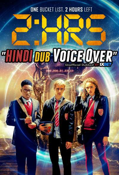 2 Hrs (2018) WebRip 720p Dual Audio [Hindi (Voice Over) Dubbed + English] [Full Movie]