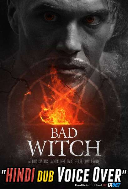 Bad Witch (2021) WebRip 720p Dual Audio [Hindi (Voice Over) Dubbed + English] [Full Movie]
