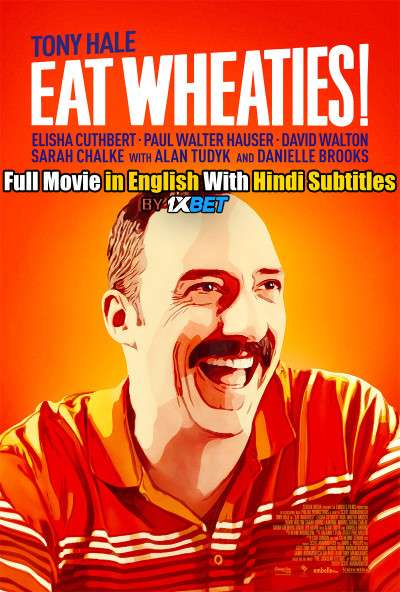 Eat Wheaties (2021) WebRip 720p Full Movie [In English] With Hindi Subtitles