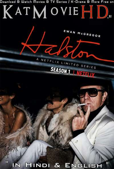Halston (Season 1) Hindi (ORG) [Dual Audio] All Episodes | WEB-DL 720p & 480p HD [2021 Netflix Series]
