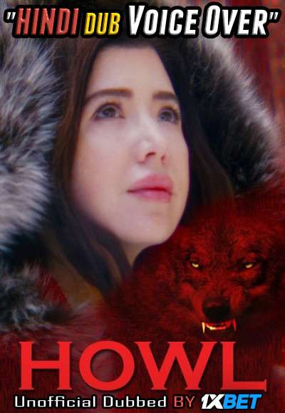 Howl (2021) WebRip 720p Dual Audio [Hindi (Voice Over) Dubbed + English] [Full Movie]