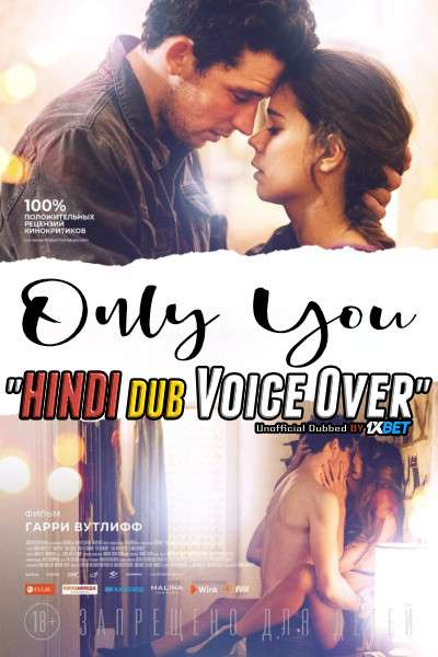 Only You (2018) Hindi (Voice Over) Dubbed + English [Dual Audio] WebRip 720p [1XBET]