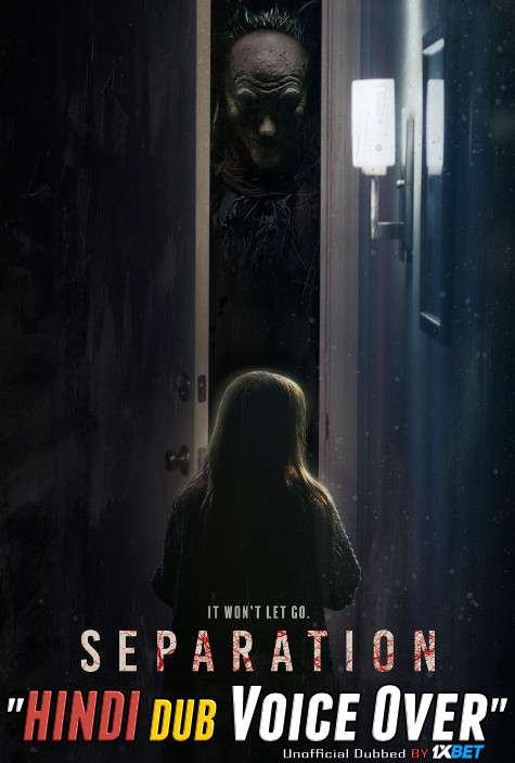 Separation (2021) Hindi (Voice Over) Dubbed + English [Dual Audio] CAMRip 720p [1XBET]