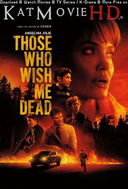 Those Who Wish Me Dead (2021) Web-DL 480p 720p 1080p [HEVC & x264] [English 5.1 DD] ESubs | Full Movie