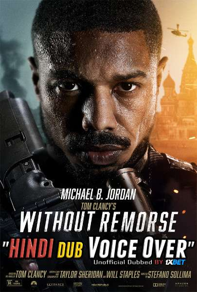 Without Remorse (2021) WebRip 720p Dual Audio [Hindi (Voice Over) Dubbed + English] [Full Movie]