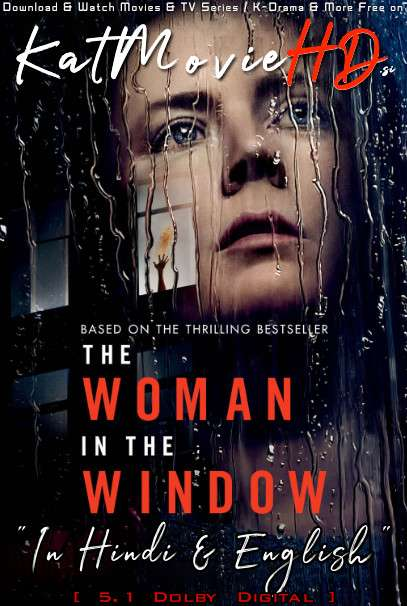 The Woman in the Window (2021) Hindi Dubbed (DD 5.1) [Dual Audio] Web-DL 1080p 720p 480p [Netflix Movie]