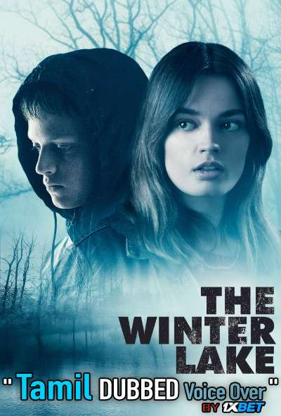 The Winter Lake (2020) Tamil Dubbed (Voice Over) & English [Dual Audio] WebRip 720p [1XBET]