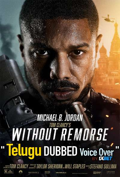 Without Remorse (2021) Telugu Dubbed (Voice Over) & English [Dual Audio] WebRip 720p [1XBET]