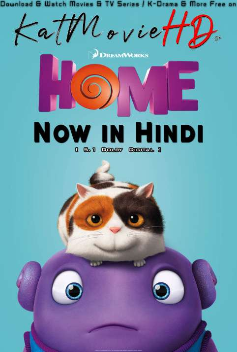Home (2015) Hindi Dubbed (5.1 DD) [Dual Audio] BluRay 1080p 720p 480p HD [Full Movie]