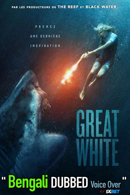 Great White (2021) Bengali Dubbed (Voice Over) WEBRip 720p [Full Movie] 1XBET