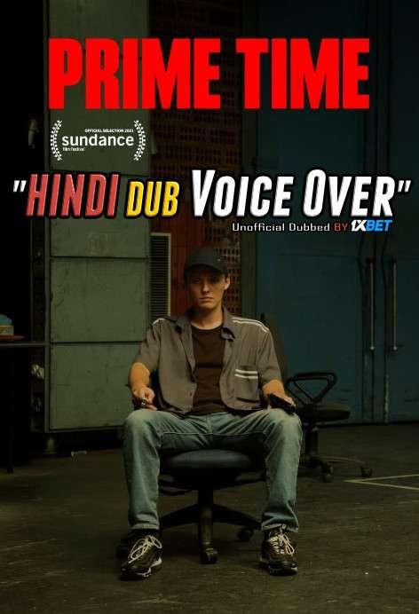 Prime Time (2021) Dual Audio Hindi 300MB BluRay 480p Download