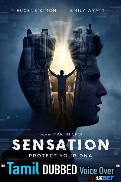 Sensation (2021) Tamil Dubbed (Voice Over) & English [Dual Audio] WebRip 720p [1XBET]