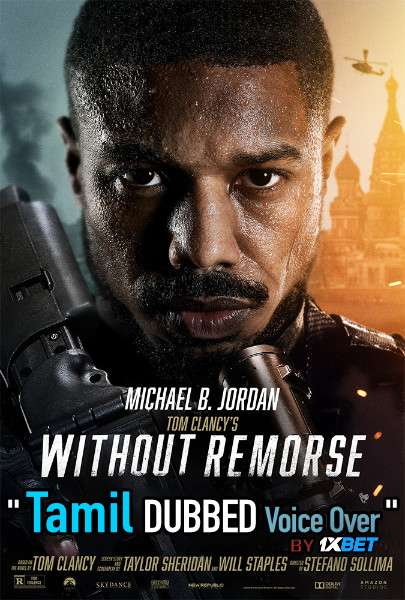 Without Remorse (2021) Tamil Dubbed (Voice Over) & English [Dual Audio] WebRip 720p [1XBET]