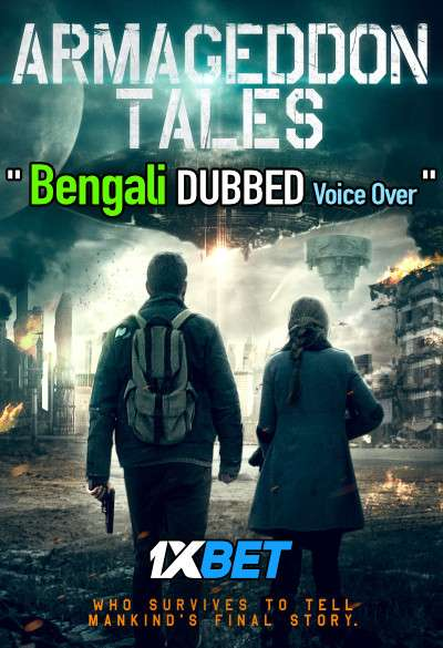 Armageddon Tales (2021) Bengali Dubbed (Voice Over) WEBRip 720p [Full Movie] 1XBET