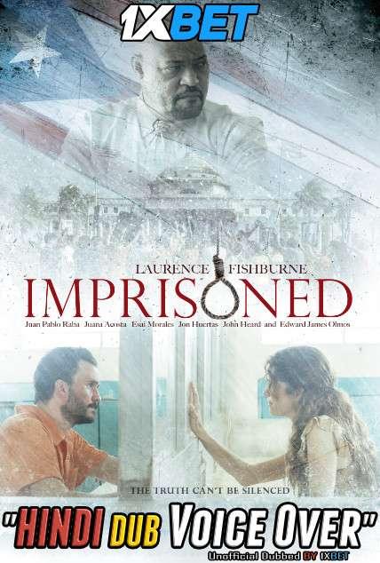 Imprisoned (2018) Hindi (Voice Over) Dubbed+ English [Dual Audio] WebRip 720p [1XBET]