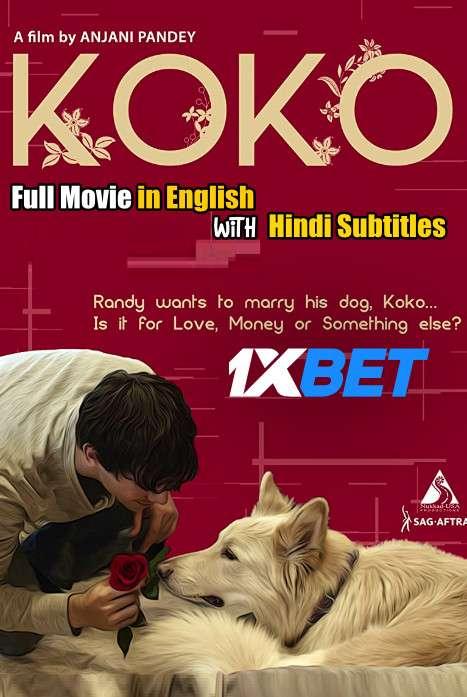 Koko (2020) WebRip 720p Full Movie [In English] With Hindi Subtitles