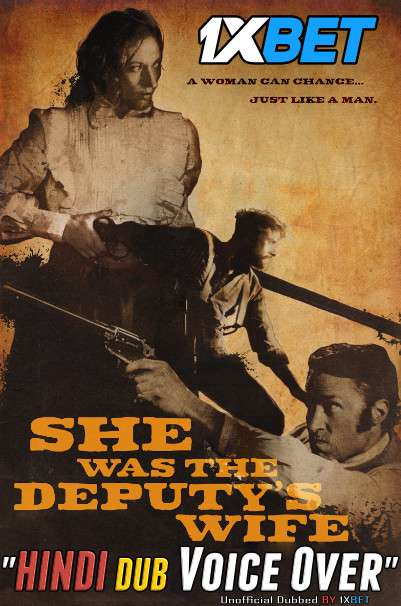 She Was the Deputys Wife (2021) Hindi (Voice Over) Dubbed+ English [Dual Audio] WebRip 720p [1XBET]