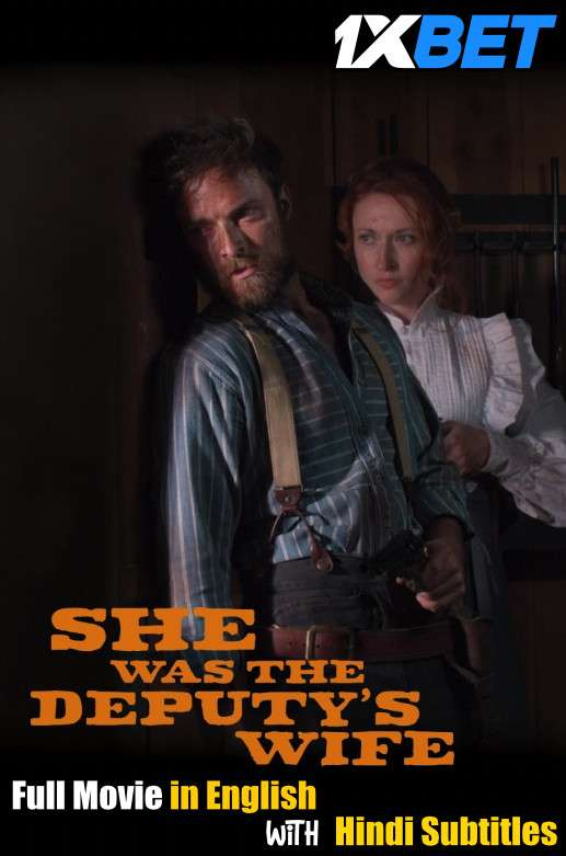 She Was the Deputys Wife (2021) WebRip 720p Full Movie [In English] With Hindi Subtitles