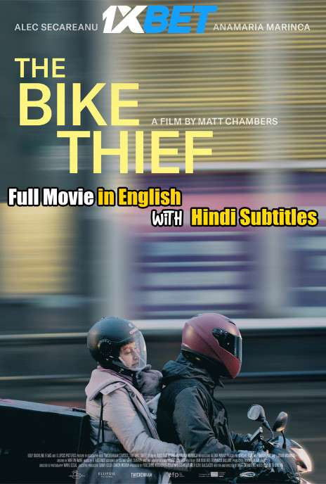 The Bike Thief (2020) Full Movie [In English] With Hindi Subtitles | WebRip 720p [1XBET]
