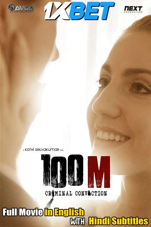 100m Criminal Conviction (2021) Full Movie [In English] With Hindi Subtitles | WebRip 720p [1XBET]