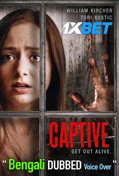 Captive (2020) Bengali Dubbed (Voice Over) WEBRip 720p [Full Movie] 1XBET