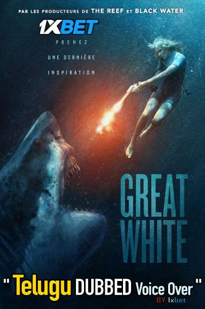 Great White (2021) Telugu Dubbed (Voice Over) & English [Dual Audio] WebRip 720p [1XBET]