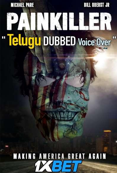 Painkiller (2021) Telugu Dubbed (Voice Over) & English [Dual Audio] WebRip 720p [1XBET]