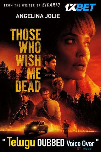 Those Who Wish Me Dead (2021) Telugu Dubbed (Voice Over) & English [Dual Audio] WebRip 720p [1XBET]