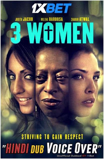 3 Women (2020) WebRip 720p Dual Audio [Hindi (Voice Over) Dubbed + English] [Full Movie]