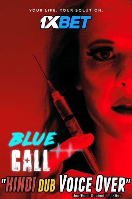 Blue Call (2021) WebRip 720p Dual Audio [Hindi (Voice Over) Dubbed + English] [Full Movie]