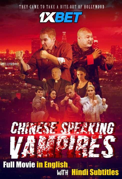 Download Chinese Speaking Vampires (2021) WebRip 720p Full Movie [In English] With Hindi Subtitles FREE on 1XCinema.com & KatMovieHD.io