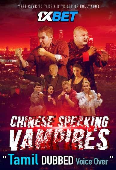 Chinese Speaking Vampires (2021) Tamil Dubbed (Voice Over) & English [Dual Audio] WebRip 720p [1XBET]
