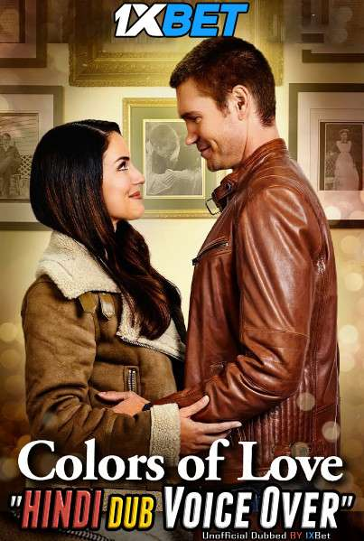 Colors Of Love (2021) WebRip 720p Dual Audio [Hindi (Voice Over) Dubbed + English] [Full Movie]