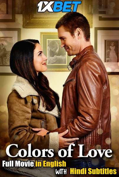Download Colors Of Love (2021) WebRip 720p Full Movie [In English] With Hindi Subtitles FREE on 1XCinema.com & KatMovieHD.io