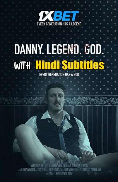 Danny Legend God (2020) WebRip 720p Full Movie [In English] With Hindi Subtitles