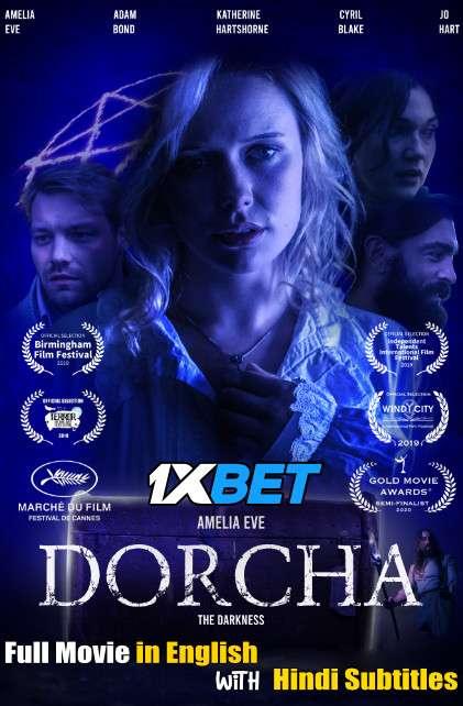 Download Dorcha (2021) WebRip 720p Full Movie [In English] With Hindi Subtitles FREE on 1XCinema.com & KatMovieHD.io