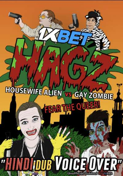 Housewife Alien vs Gay Zombie (2017) WebRip 720p Dual Audio [Hindi (Voice Over) Dubbed + English] [Full Movie]