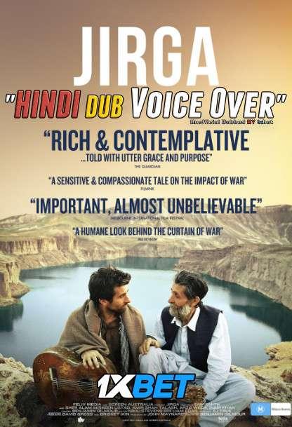Jirga (2018) WebRip 720p Dual Audio [Hindi (Voice Over) Dubbed + English] [Full Movie]