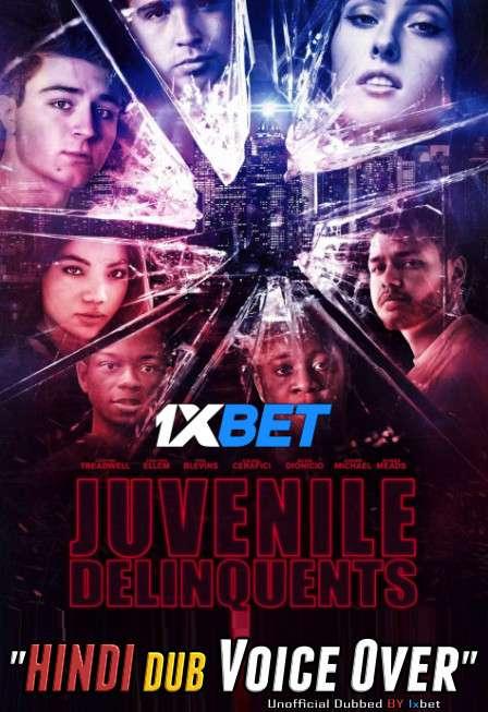 Juvenile Delinquents (2020) WebRip 720p Dual Audio [Hindi (Voice Over) Dubbed + English] [Full Movie]