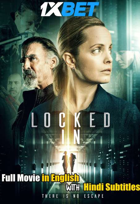 Locked In (2021) WebRip 720p Full Movie [In English] With Hindi Subtitles